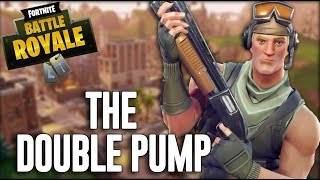 Have You Seen My Double Pump? Fortnite Battle Royale Gameplay   Ninja
