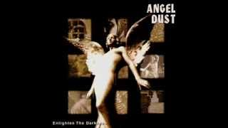 ANGEL DUST- I NEED YOU