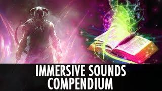 Skyrim Mod: Immersive Sounds - Compendium