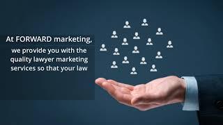 Forward Lawyer Marketing - Video - 2