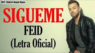 Feid   Sigueme [LETRALYCRIS] HD 💔