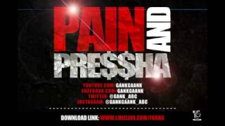 GANK GAANK  PAIN & PRESSURE