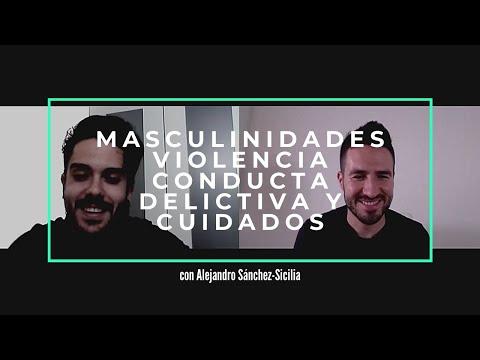 Webinar: MASCULINIDADES, VIOLENCIA, CONDUCTA DELICTIVA y CUIDADOS, con Alejandro Sánchez-Sicilia