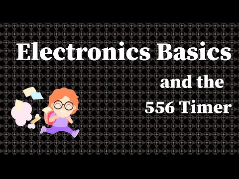 Intro to Electronics and the 556 Dual Timer! (The Noyz Ep 01)