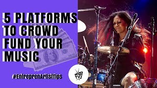 5 Platforms To Crowdfund Your Music