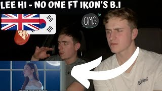 This One Is Different... | LEE HI & iKON'S B.I - NO ONE | GILLTYYY REACTION