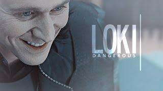 Loki | Dangerous