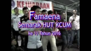Video Famaena Untuk Memeriahkan HUT KCUM Ke 11