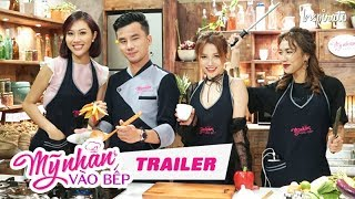 my-nhan-vao-bep-teaser-game-show-giai-tri-nau-an-2017
