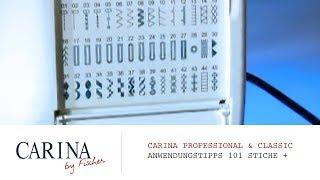 Carina Professional 101 Stiche & Carina Spezial
