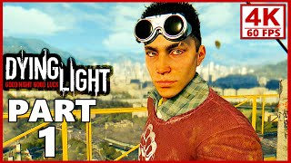 Dying Light 4K Gameplay Walkthrough Part 1