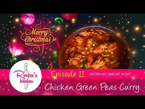 Chicken / Kozhi Green Peas Curry | Christmas Special