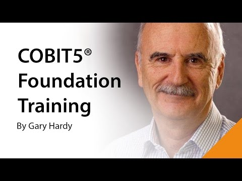 COBIT 5 Foundation Training - The Gary Hardy Approach - For IT ...