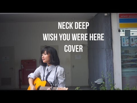 Wish You Were Here - Neck Deep Cover