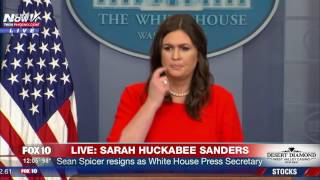 WATCH: Sarah Huckabee Sanders Holds Press Briefing After Sean Spicer Resigns (FNN)