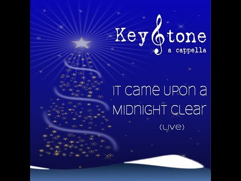 It Came Upon a Midnight Clear (live at The Vocal Company) - KeyStone A Cappella