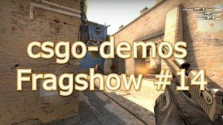csgo-demos Fragshow #14