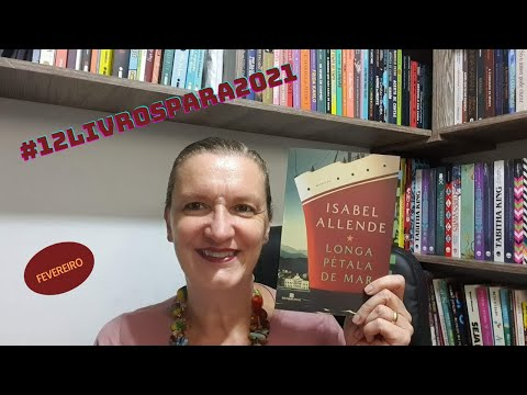 Resenha: Longa pétala de mar, de Isabel Allende - Editora Bertrand