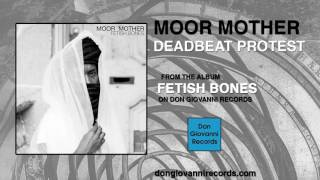 Moor Mother   Deadbeat Protest (Official Audio)