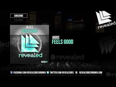 JAGGS - Feels Good [OUT NOW!]