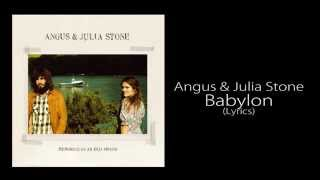 Angus & Julia Stone - Babylon (Lyrics)