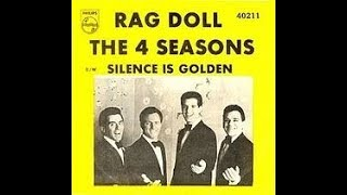 Silence Is Golden - The Four Seasons