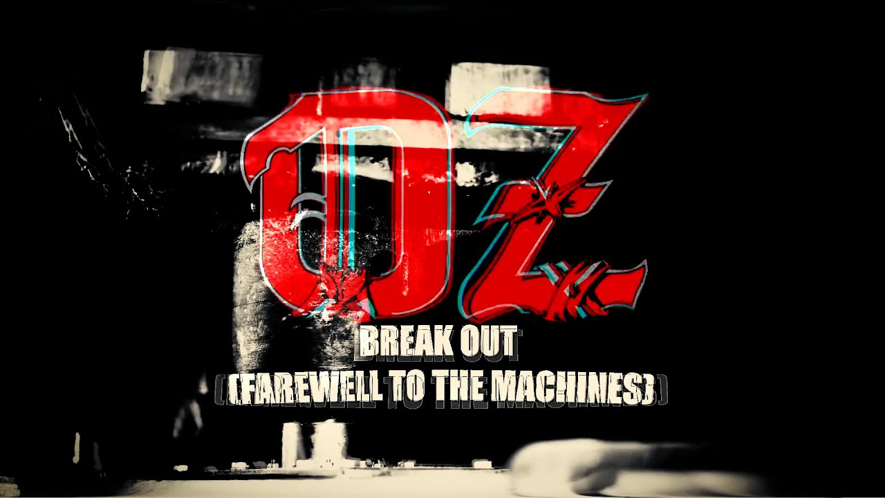 OZ - Break out