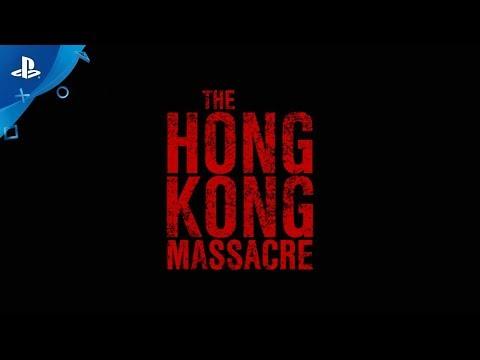 The Hong Kong Massacre - PGW 2017 Announce Trailer | PS4