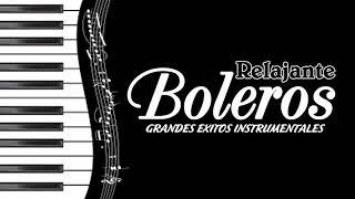 Los Mejores Boleros Instrumentales del Mundo - Grandes Éxitos Instrumentales De Todos Los Tiempos