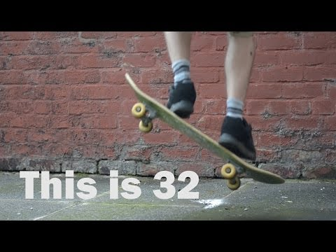 This Is 32 Skateboard Film Trailer