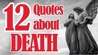 12 Quotes about death   Inspirational Quotes on death
