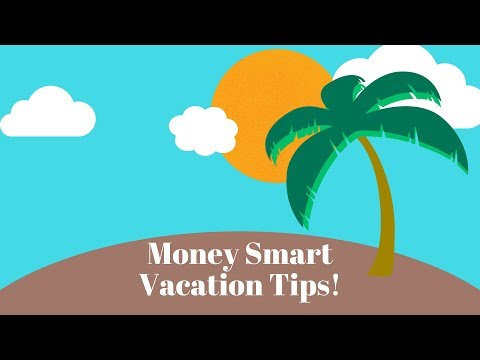 Vacationing the Financially Smart Way!