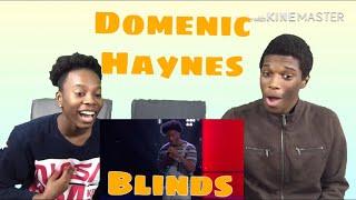 "Domenic Haynes ""River"" Blind Reaction"