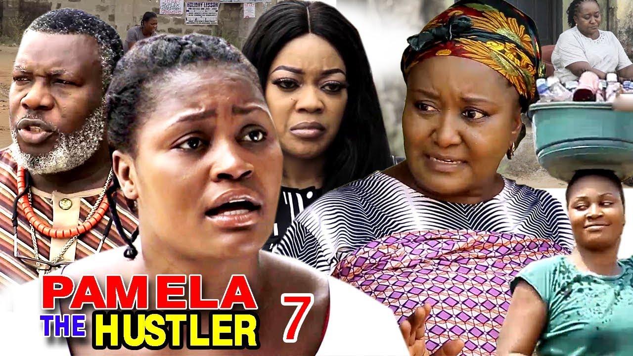 Pamela The Hustler (2019) (Part 7)