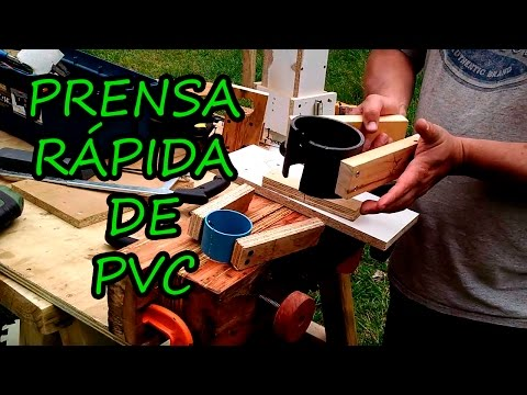Prensa rápida con tubo de PVC - Diy pvc clamp