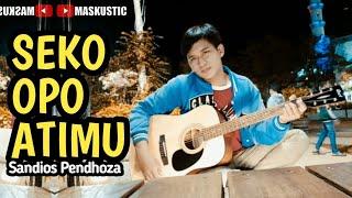 Seko Opo Atimu   Sandios Pendhoza |  SEKO OPO ATIMU COVER BY MASKUSTIC