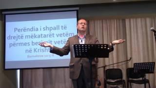 02 Prill 2017 Romkëve 10:5-8 Perëndia i shpall të drejtë mëkatarët vetëm përmes besimit vetëm në Kri