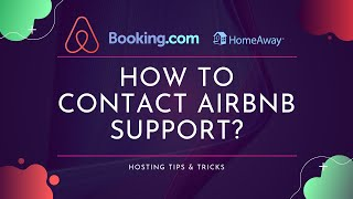 How To Contact Airbnb Support And Get Their Phone Number