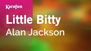 Karaoke Little Bitty - Alan Jackson *