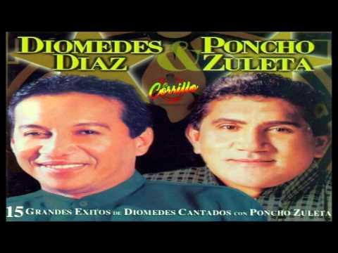 Diomedes Diaz Y Poncho Zuleta... Diomedes Diaz Y Poncho...