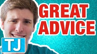 GREAT ADVICE FOR YOU - Your Dumb Comments