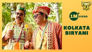 Kolkata's Best Biryani | কলকাতার সেরা বিরিয়ানি | Foodka S01E02 | Mir | Indrajit Lahiri