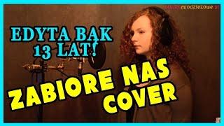Cleo - Zabiorę Nas (cover by Edyta Bąk)