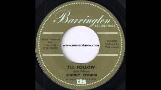 Johnny Cooper - I'll Follow [Barrington] '1967 Obscure Soul Ballad 45