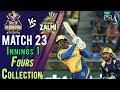 watch Peshawar Zalmi  Fours | Quetta Gladiators Vs Peshawar Zalmi | Match 23 | 10 March | HBL PSL 2018