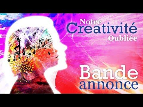 Notre Créativité Oubliée // Bande Annonce // VF