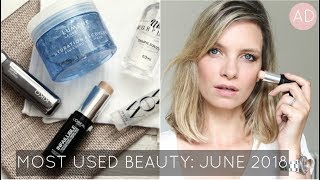 5 Most Used Beauty Products: June 2018 | A Model Recommends