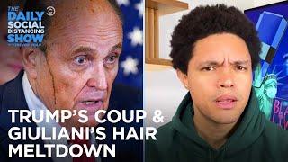 Trump Bullies Election Officials & Giuliani's Hair Has a Meltdown | The Daily Social Distancing Show