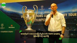 UEFA Champions League Trophy Tour In Yangon, Myanmar