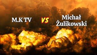 MÓJ SUBSKRYBOWANY KANAŁ – NA ZYWO M.K TV vs Michał Żulikowski